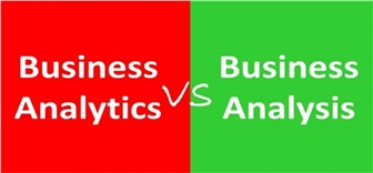 BUSINESS ANALYSIS và BUSINESS ANALYTICS